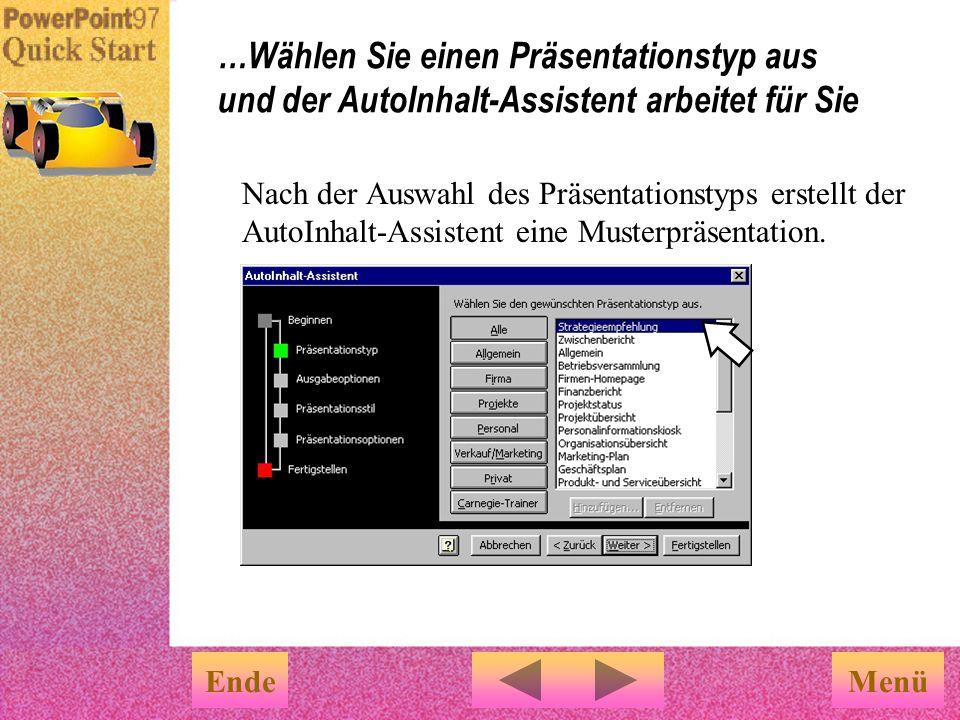 …Wählen Sie einen Präsentationstyp aus und der AutoInhalt-Assistent arbeitet für Sie