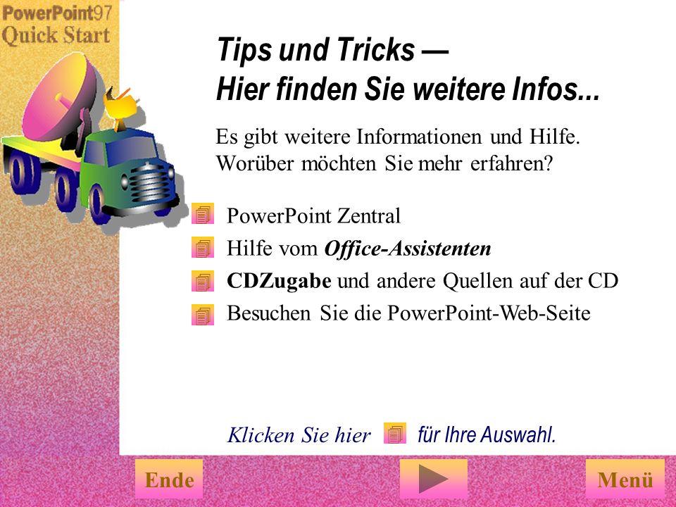 Tips und Tricks — Hier finden Sie weitere Infos...