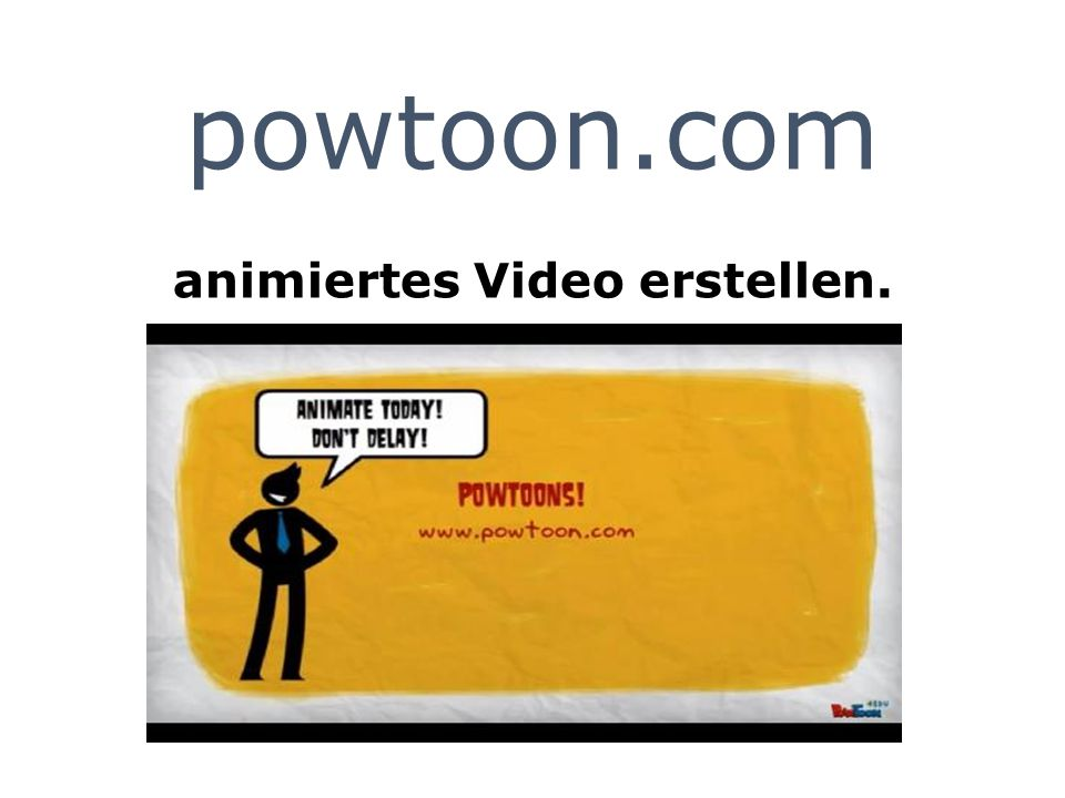 powtoon.com animiertes Video erstellen.