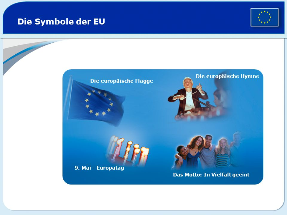 Die Europäische Union: 500 Millionen Bürger – 28 Länder