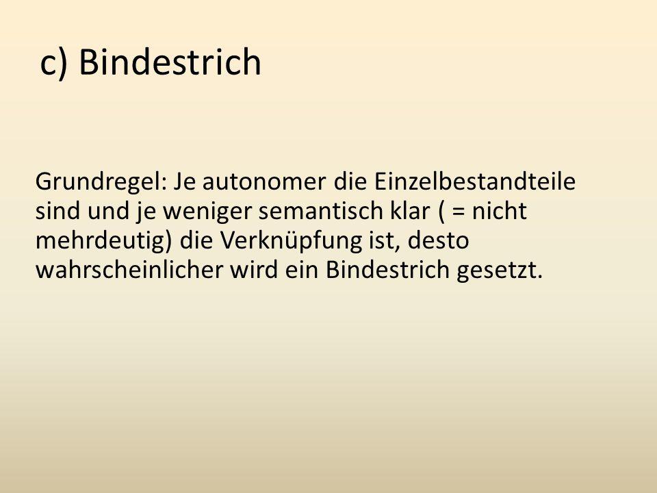 c) Bindestrich