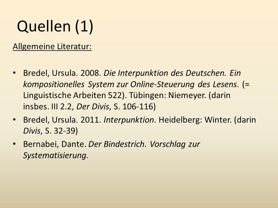 Quellen (1) Allgemeine Literatur: