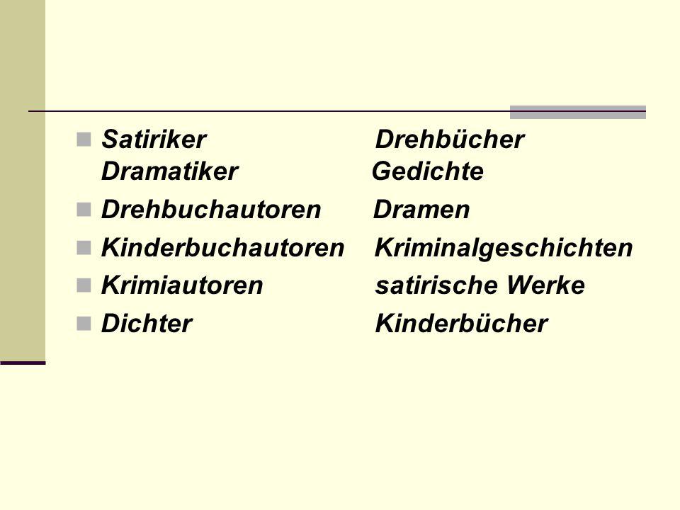 Satiriker Drehbücher Dramatiker Gedichte