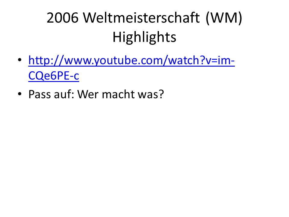 2006 Weltmeisterschaft (WM) Highlights