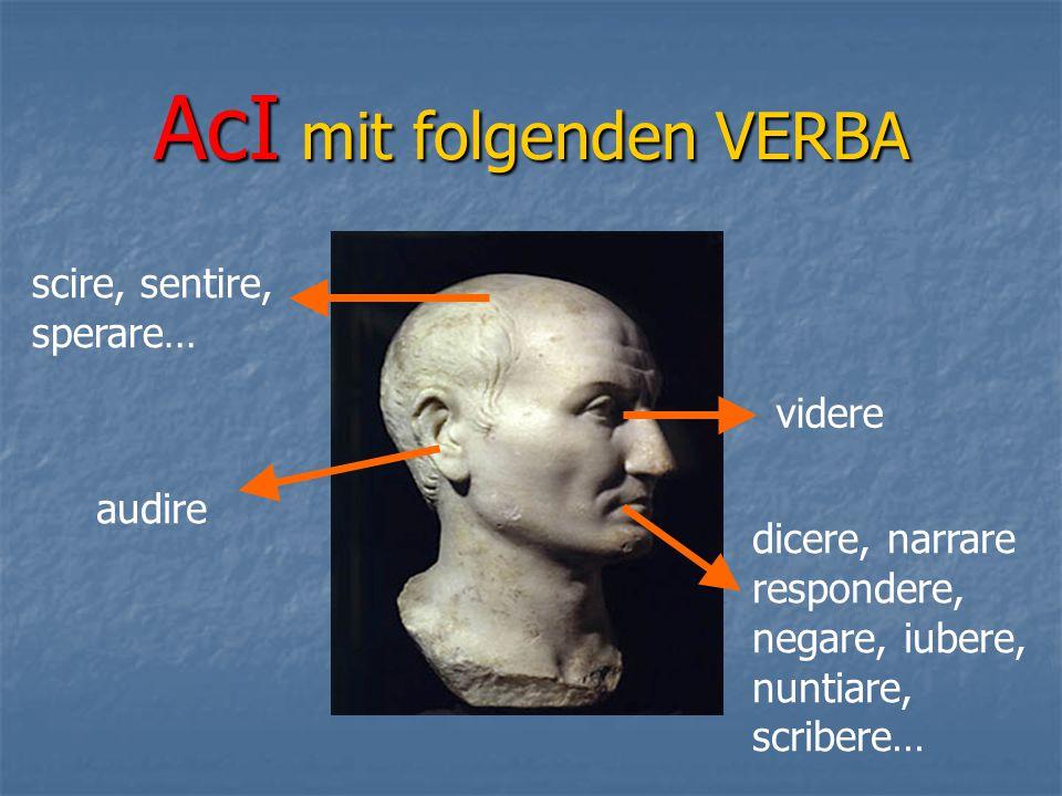 AcI mit folgenden VERBA
