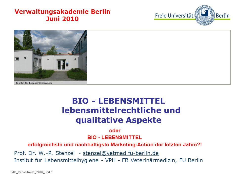 BIO - LEBENSMITTEL lebensmittelrechtliche und qualitative Aspekte