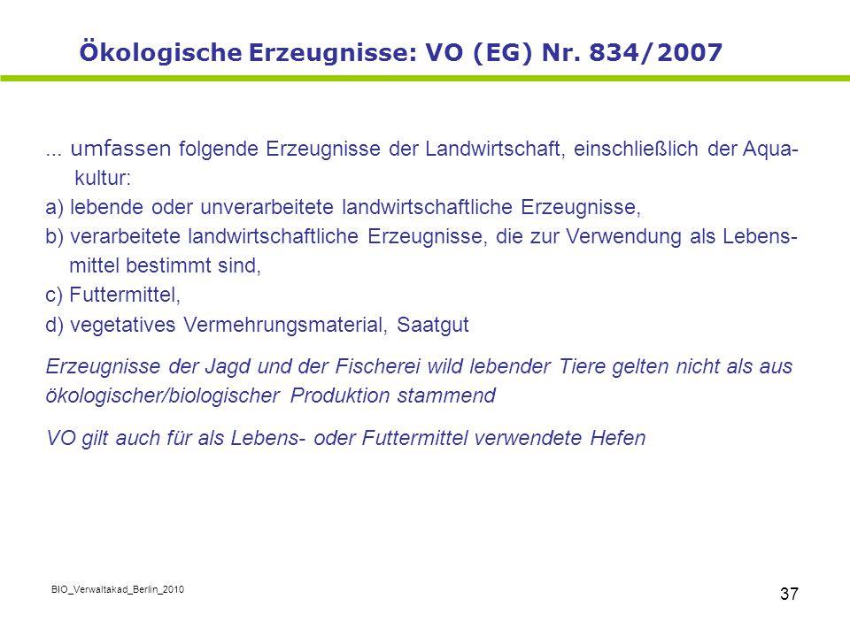 Ökologische Erzeugnisse: VO (EG) Nr. 834/2007