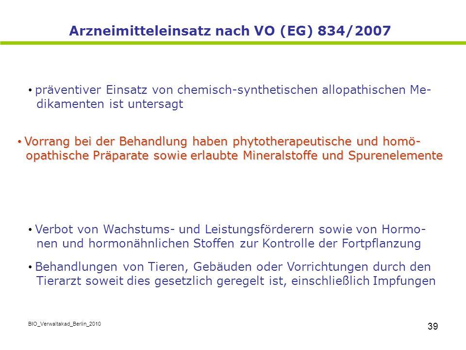 Arzneimitteleinsatz nach VO (EG) 834/2007