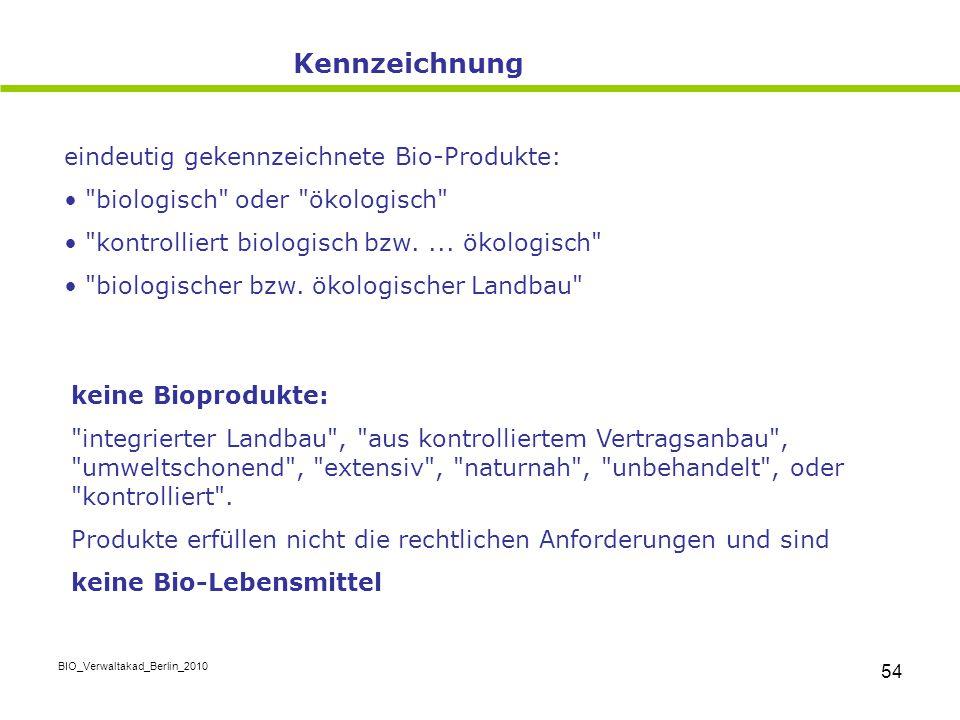 Kennzeichnung eindeutig gekennzeichnete Bio-Produkte: