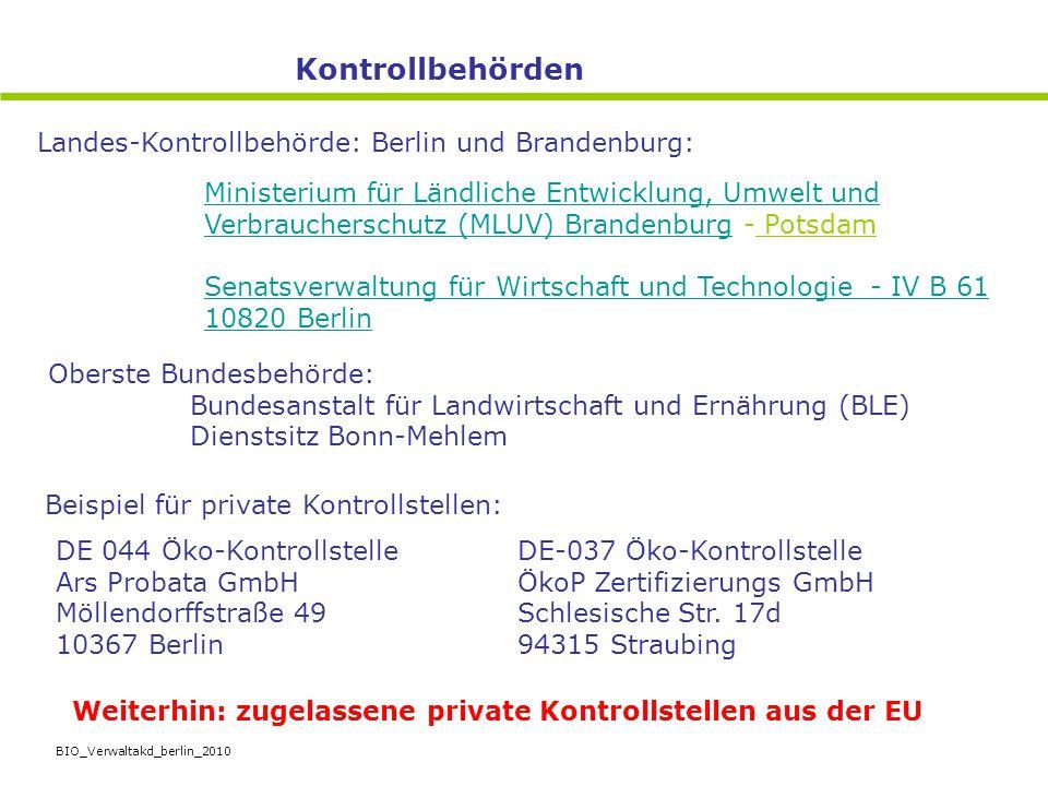 Kontrollbehörden Landes-Kontrollbehörde: Berlin und Brandenburg:
