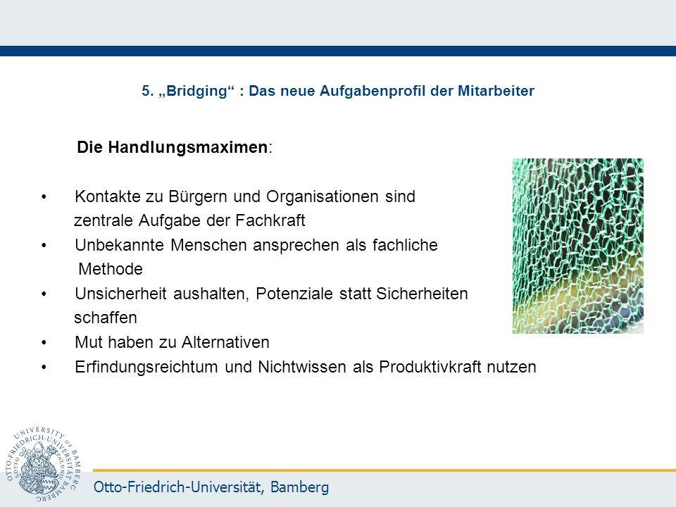 """5. """"Bridging : Das neue Aufgabenprofil der Mitarbeiter"""