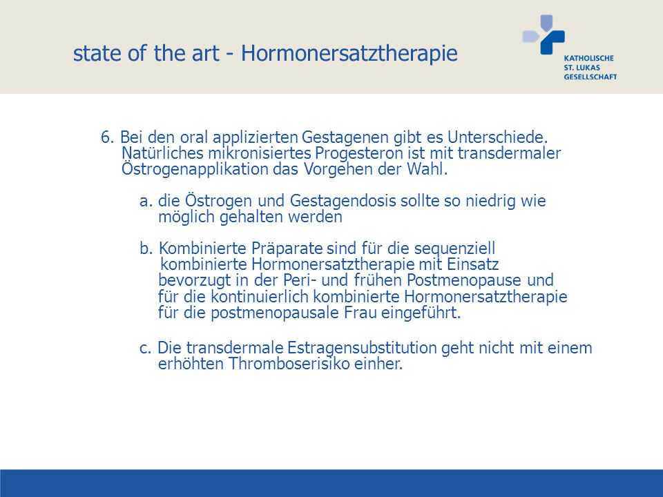 state of the art - Hormonersatztherapie