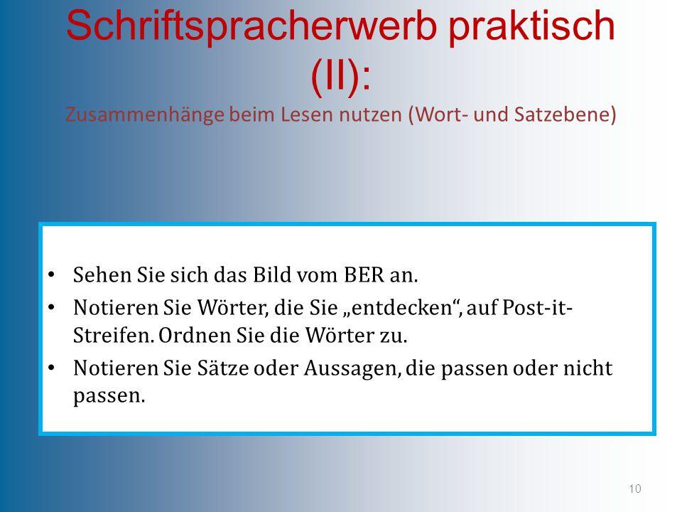 Schriftspracherwerb praktisch (II): Zusammenhänge beim Lesen nutzen (Wort- und Satzebene)