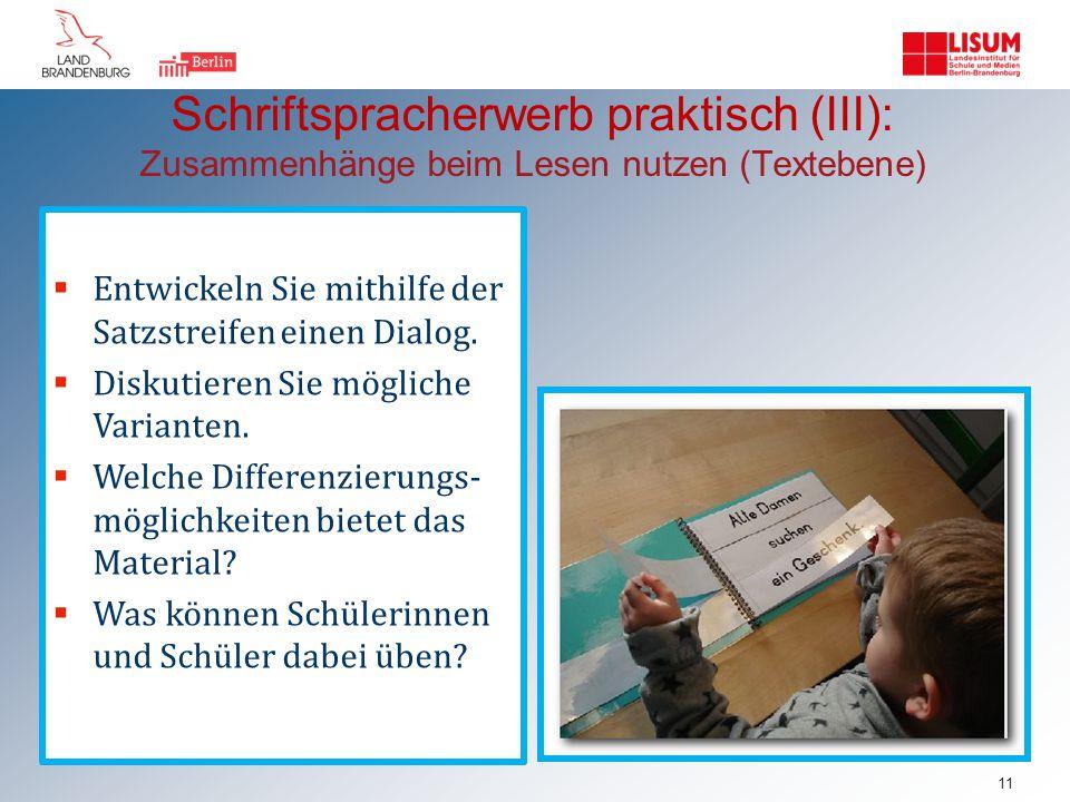 Schriftspracherwerb praktisch (III): Zusammenhänge beim Lesen nutzen (Textebene)