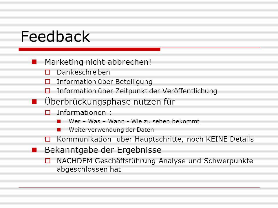 Feedback Überbrückungsphase nutzen für Bekanntgabe der Ergebnisse