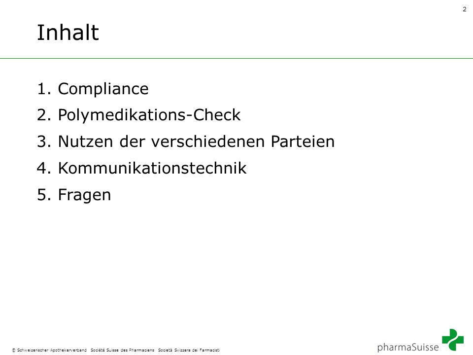 Inhalt 1. Compliance 2. Polymedikations-Check