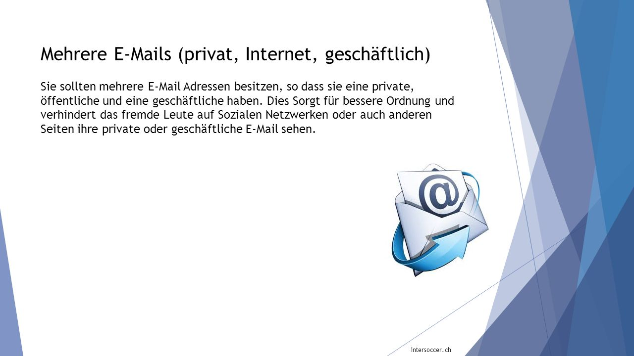 Mehrere E-Mails (privat, Internet, geschäftlich)