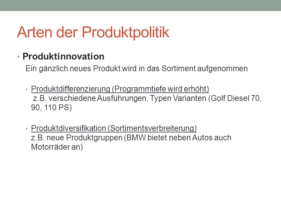 Arten der Produktpolitik