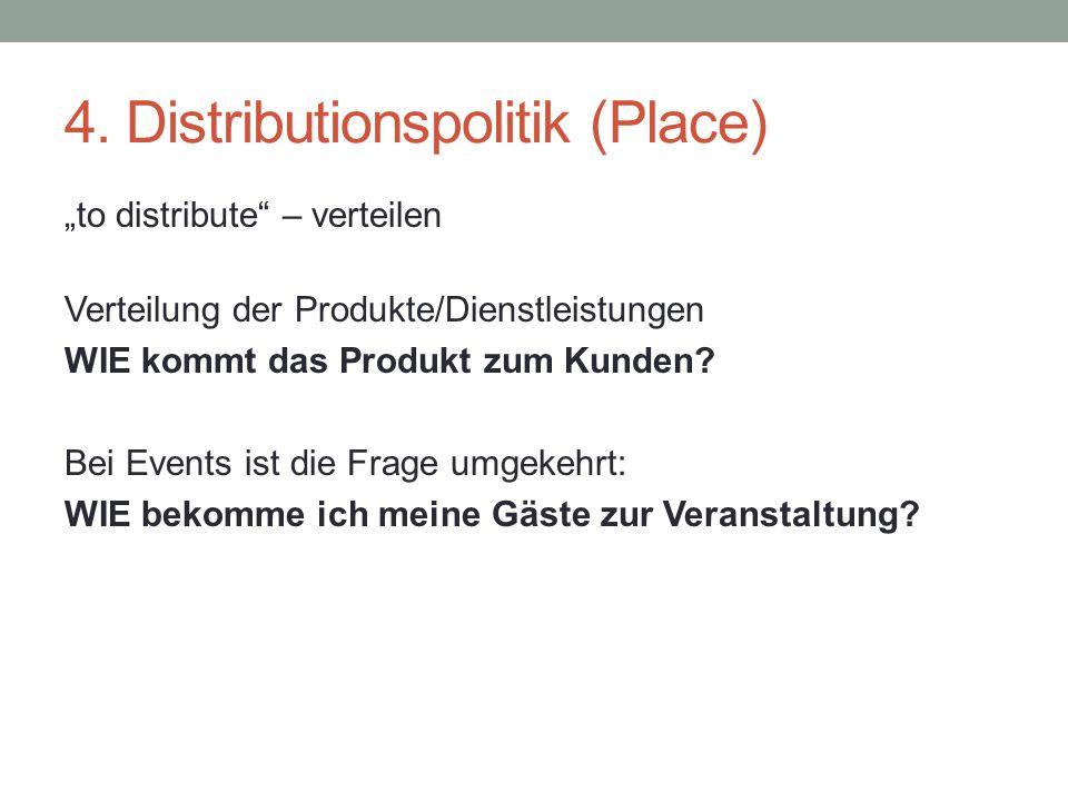 4. Distributionspolitik (Place)