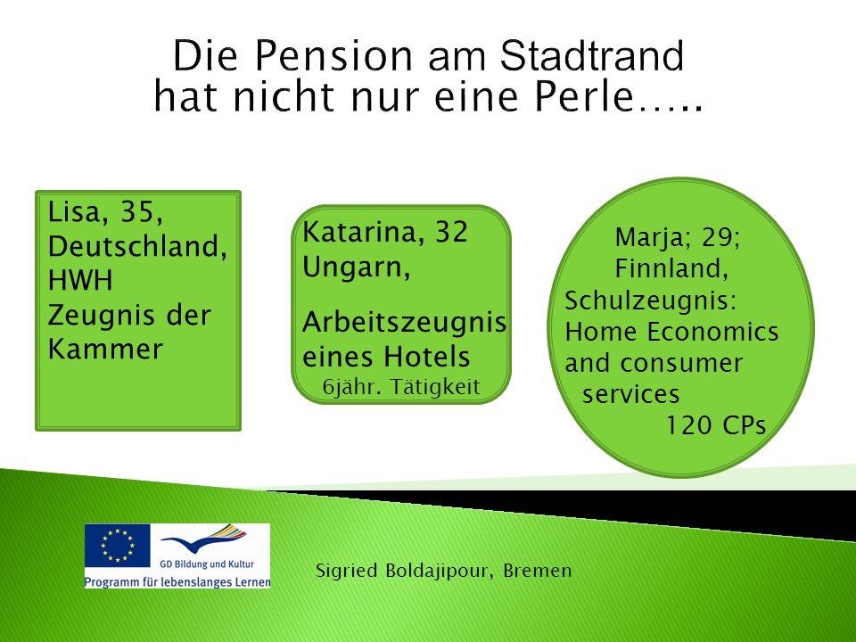 Die Pension am Stadtrand hat nicht nur eine Perle…..