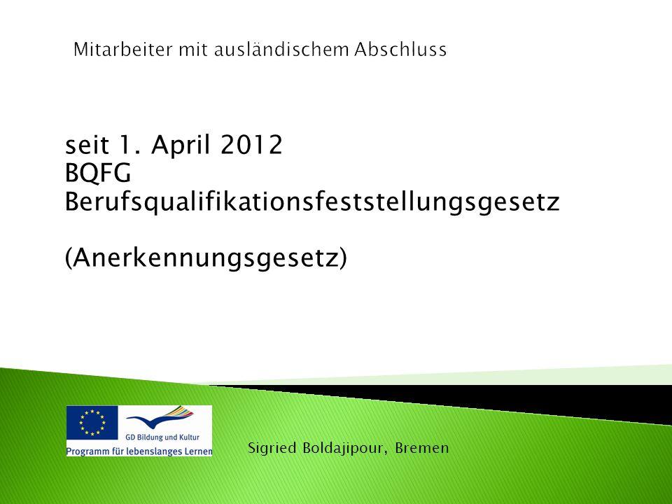 BQFG Berufsqualifikationsfeststellungsgesetz