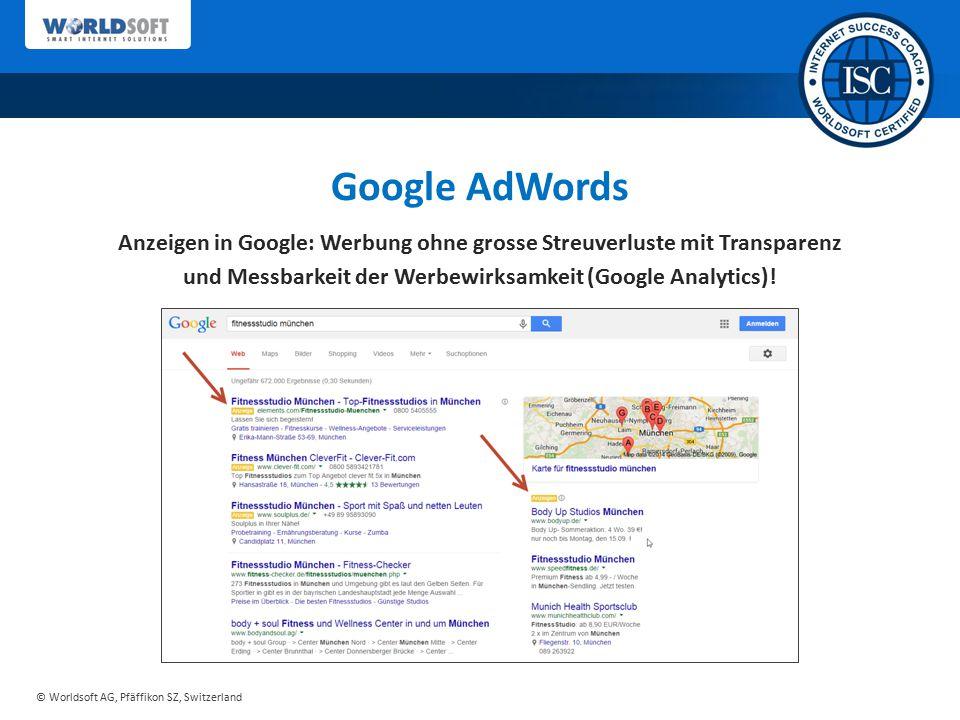 Google AdWords Anzeigen in Google: Werbung ohne grosse Streuverluste mit Transparenz. und Messbarkeit der Werbewirksamkeit (Google Analytics)!