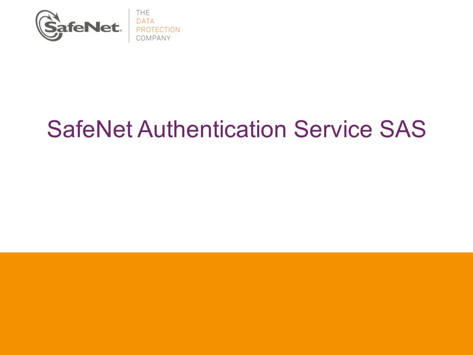 SafeNet Authentication Service SAS
