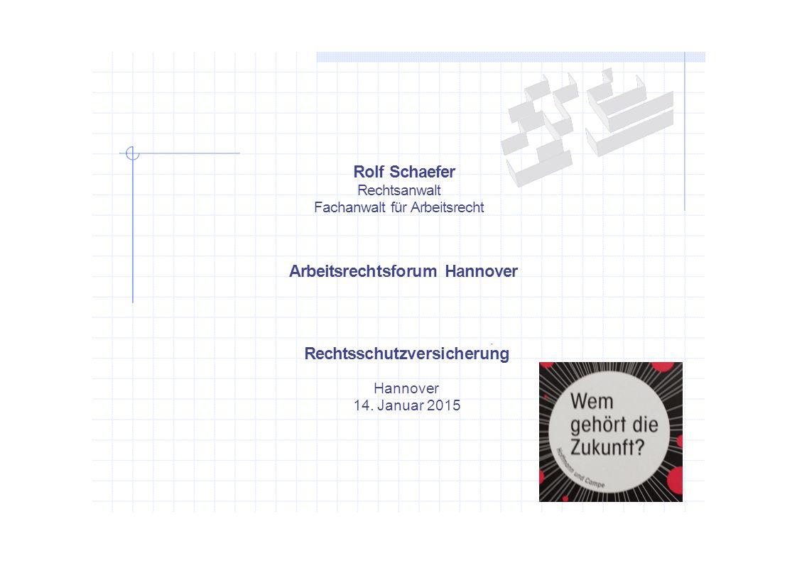 Arbeitsrechtsforum Hannover Rechtsschutzversicherung