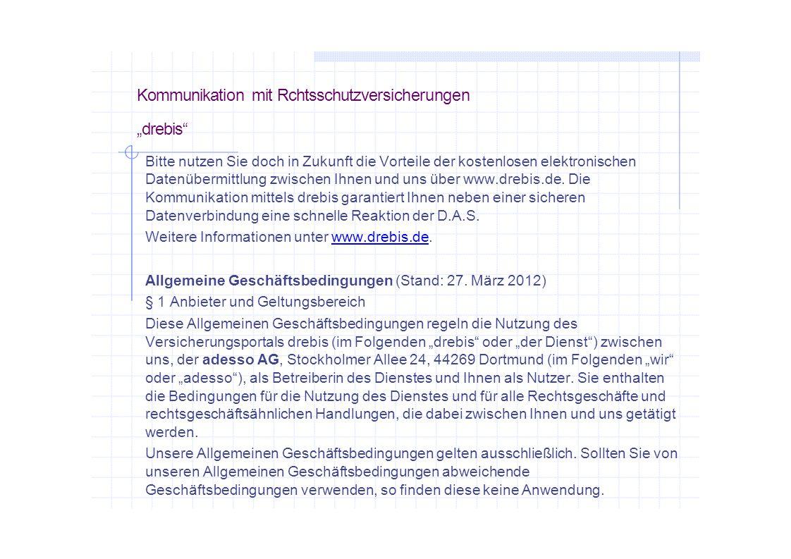 """Kommunikation mit Rchtsschutzversicherungen """"drebis"""