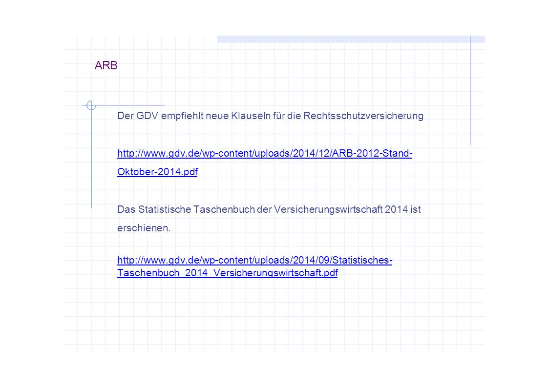 ARB Der GDV empfiehlt neue Klauseln für die Rechtsschutzversicherung