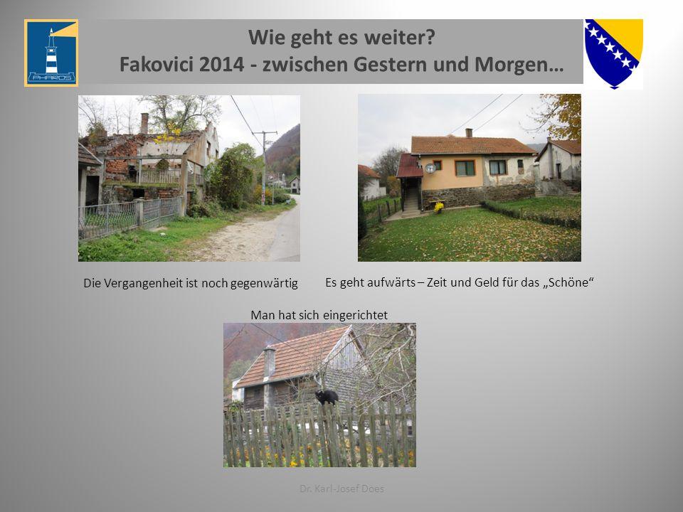 Fakovici 2014 - zwischen Gestern und Morgen…