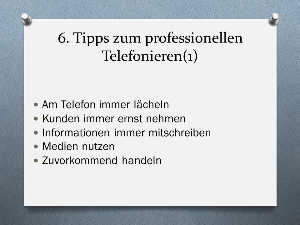 6. Tipps zum professionellen Telefonieren(1)