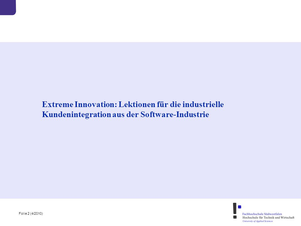 Extreme Innovation: Lektionen für die industrielle Kundenintegration aus der Software-Industrie