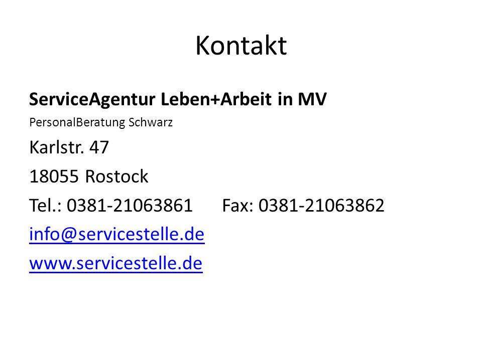 Kontakt ServiceAgentur Leben+Arbeit in MV Karlstr. 47 18055 Rostock