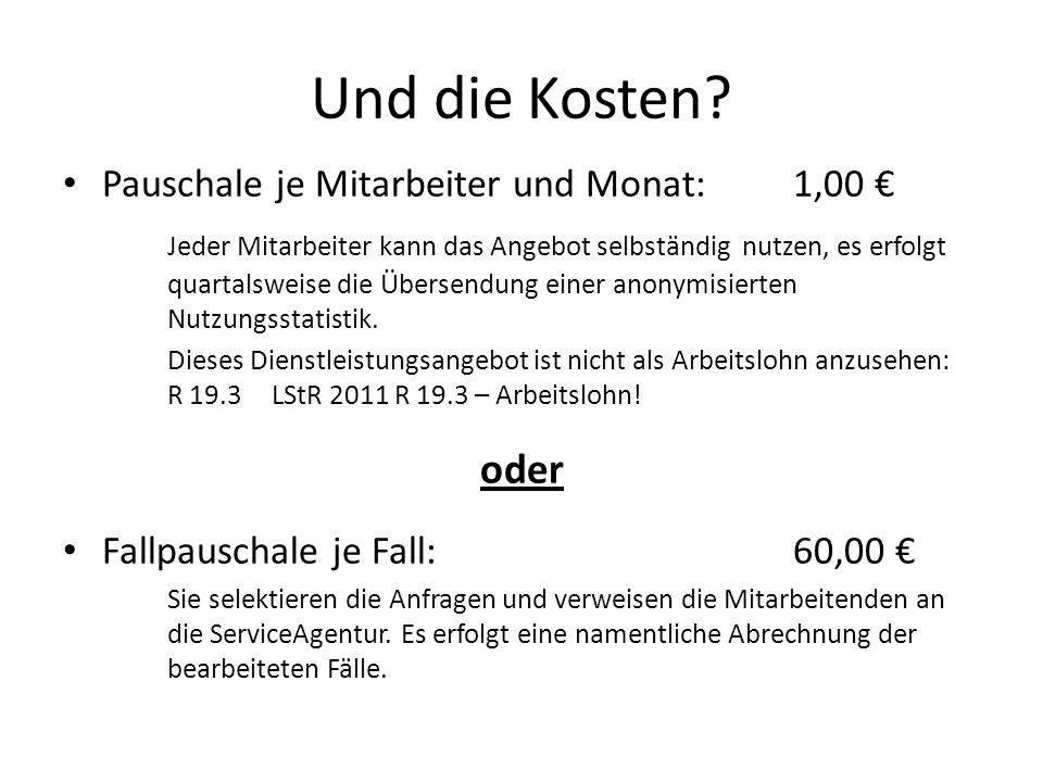 Und die Kosten oder Pauschale je Mitarbeiter und Monat: 1,00 €