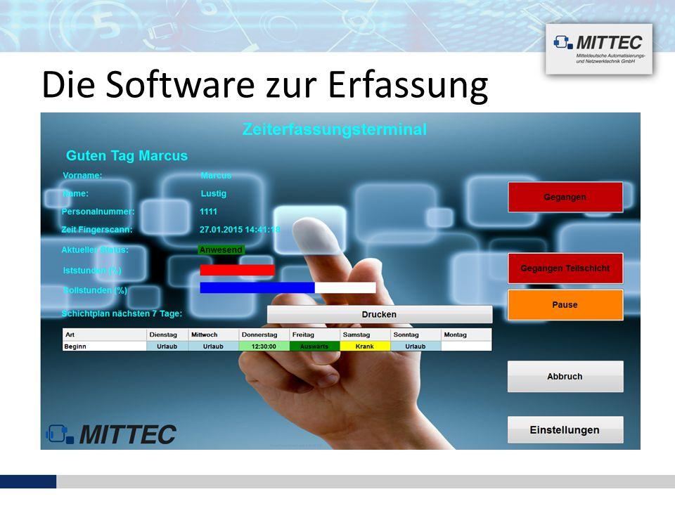 Die Software zur Erfassung