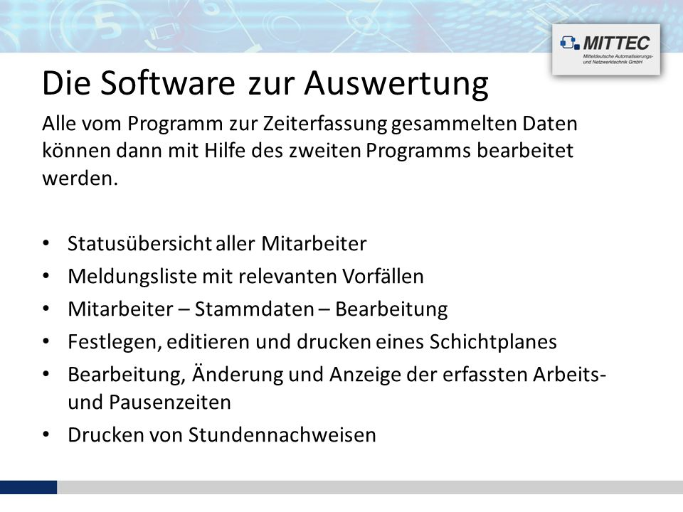 Die Software zur Auswertung