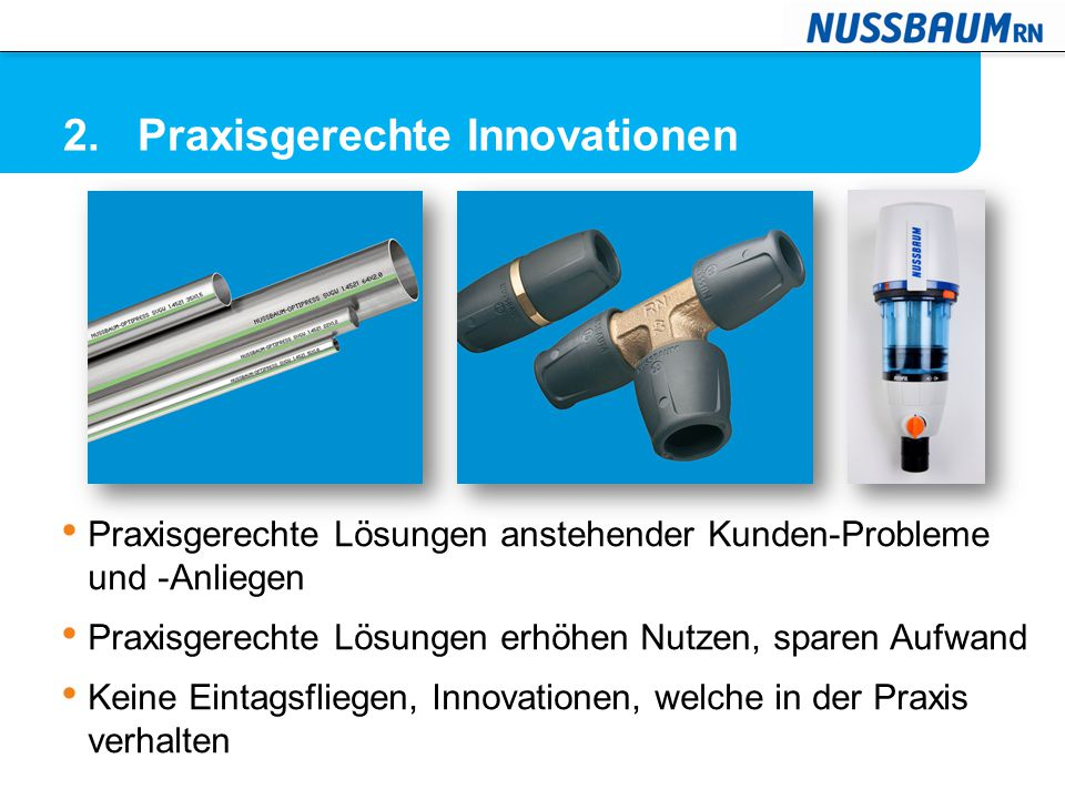 2. Praxisgerechte Innovationen