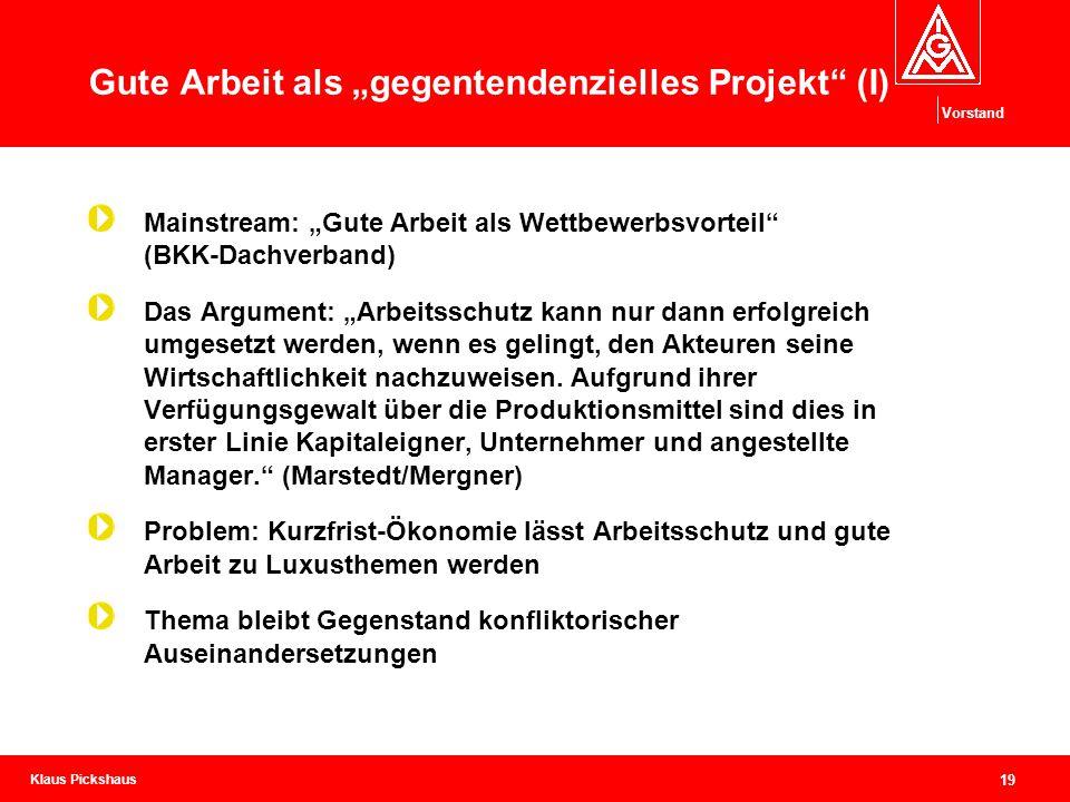 "Gute Arbeit als ""gegentendenzielles Projekt (I)"