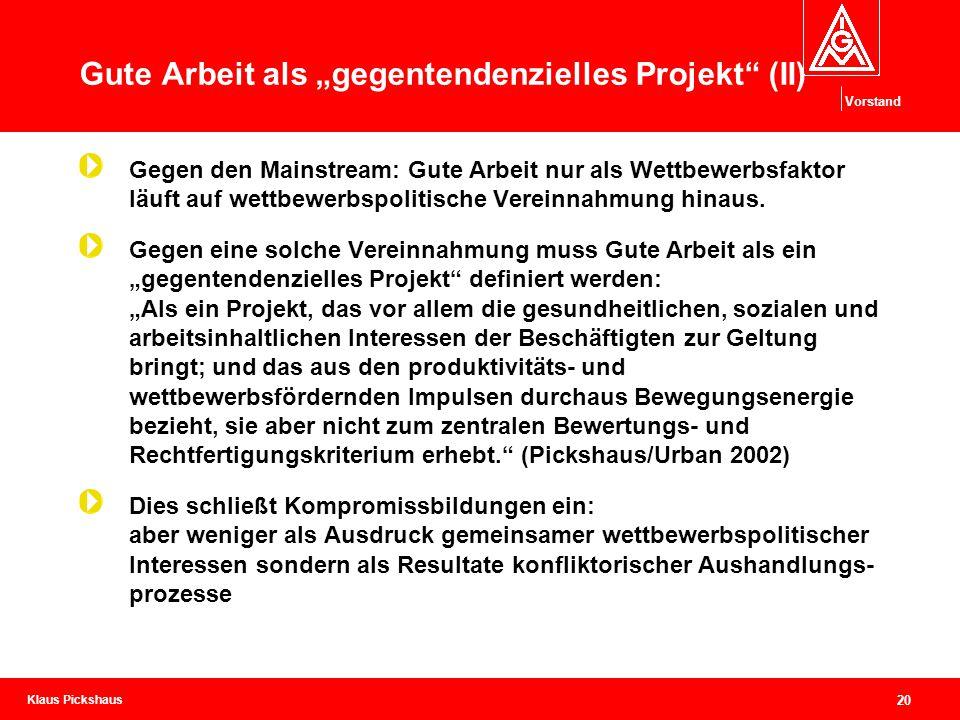 """Gute Arbeit als """"gegentendenzielles Projekt (II)"""