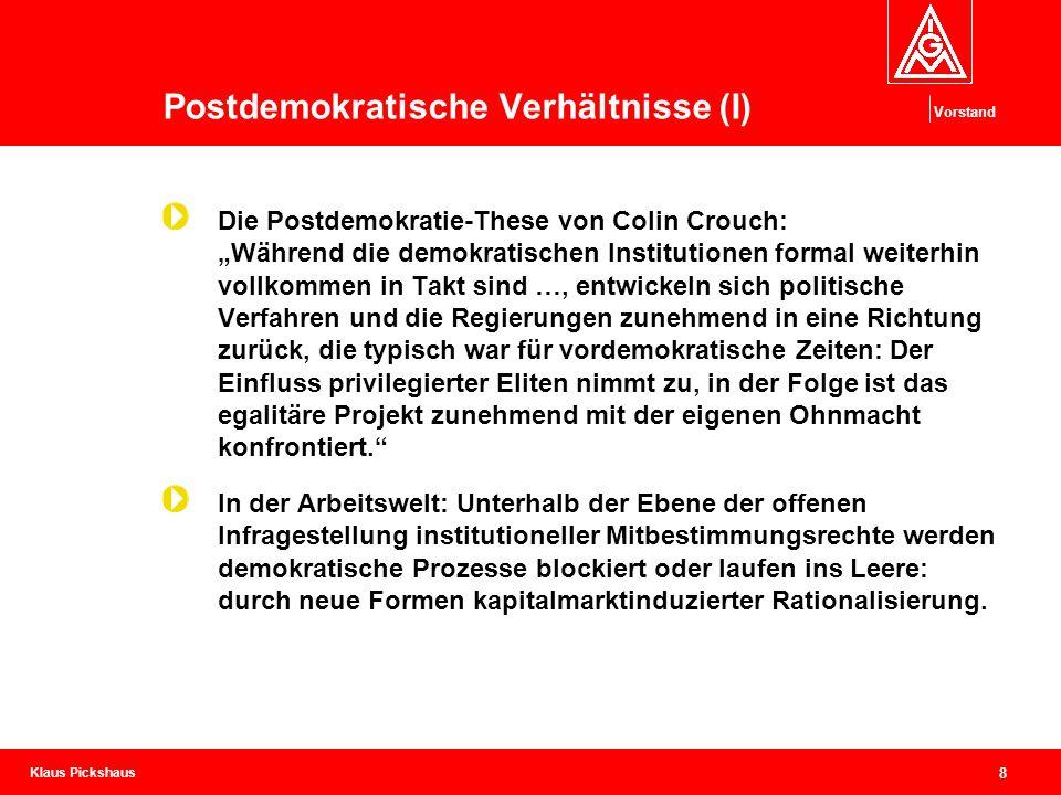 Postdemokratische Verhältnisse (I)