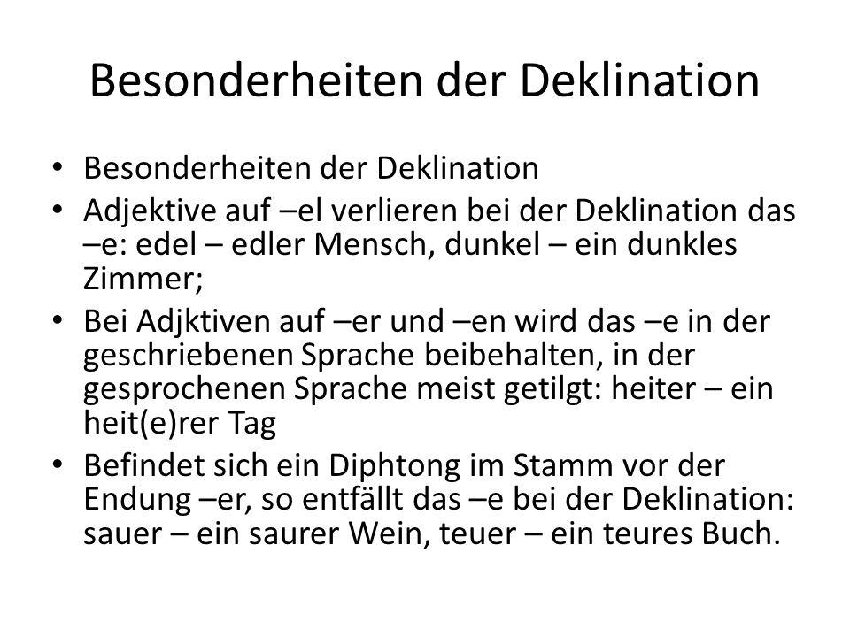 Besonderheiten der Deklination