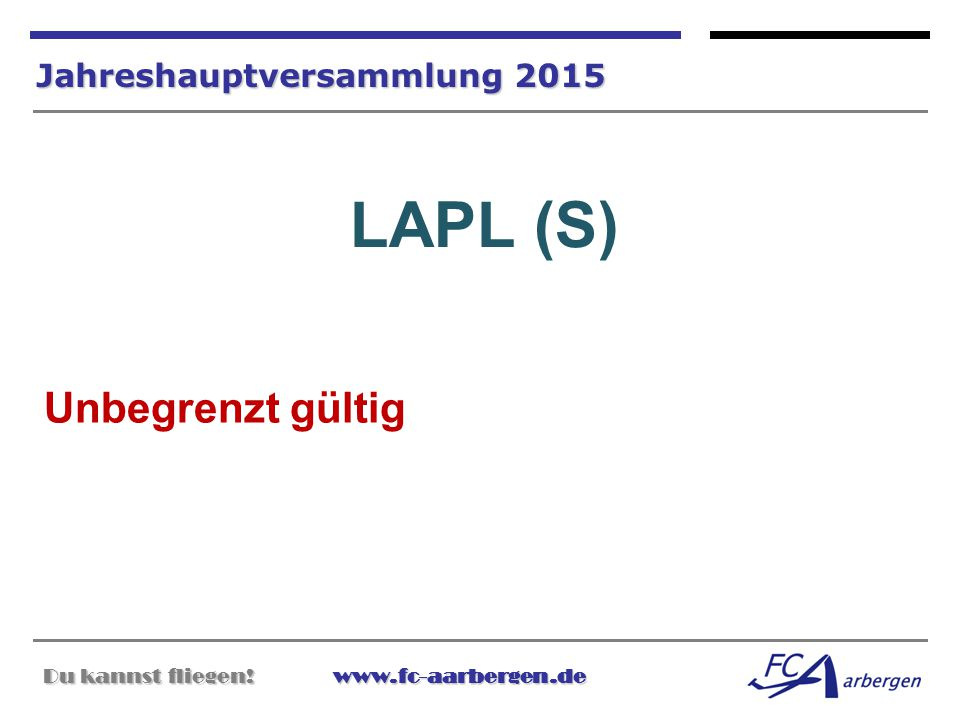 LAPL (S) Unbegrenzt gültig Jahreshauptversammlung 2015