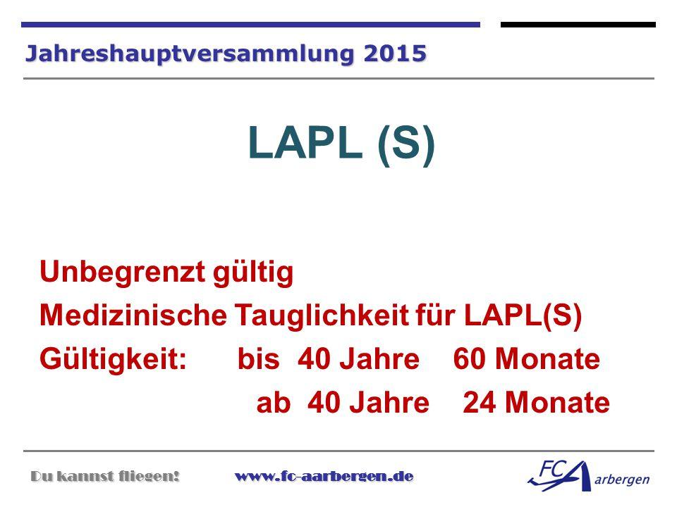 LAPL (S) Unbegrenzt gültig Medizinische Tauglichkeit für LAPL(S)