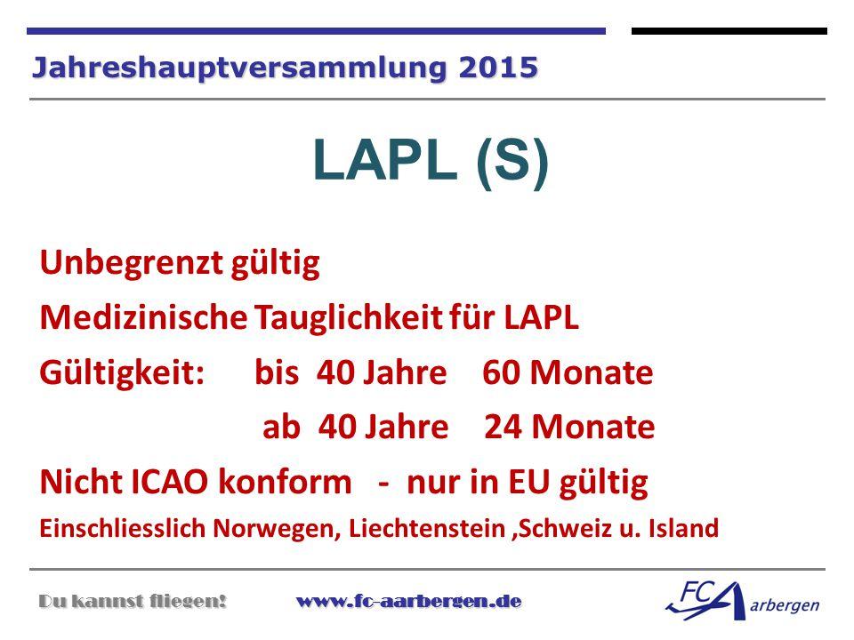 LAPL (S) Unbegrenzt gültig Medizinische Tauglichkeit für LAPL