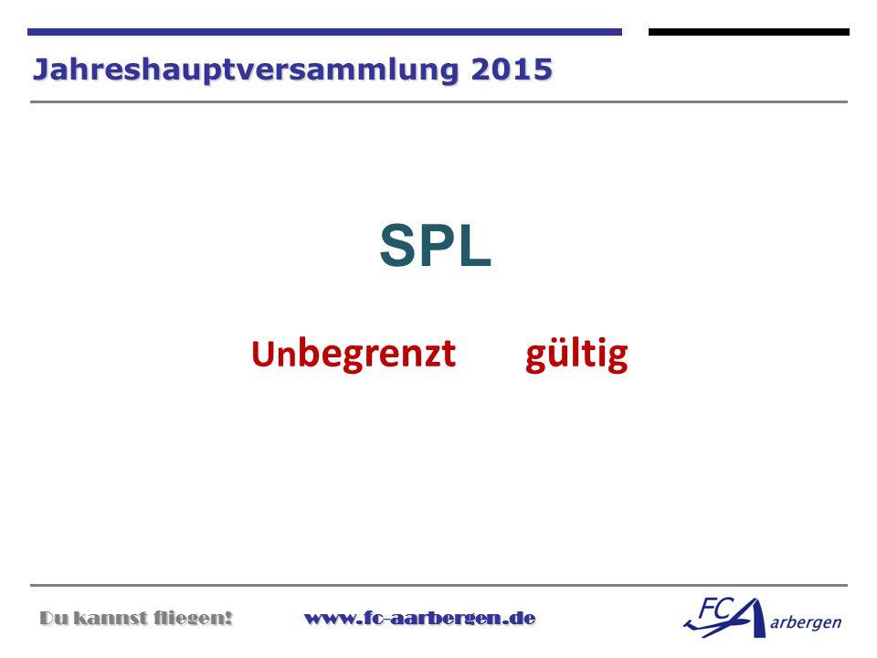 SPL Unbegrenzt gültig Jahreshauptversammlung 2015
