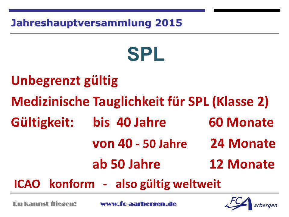 SPL Unbegrenzt gültig Medizinische Tauglichkeit für SPL (Klasse 2)