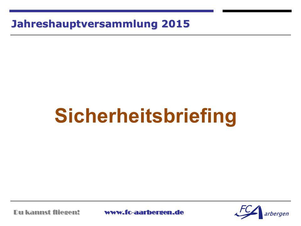 Sicherheitsbriefing Jahreshauptversammlung 2015