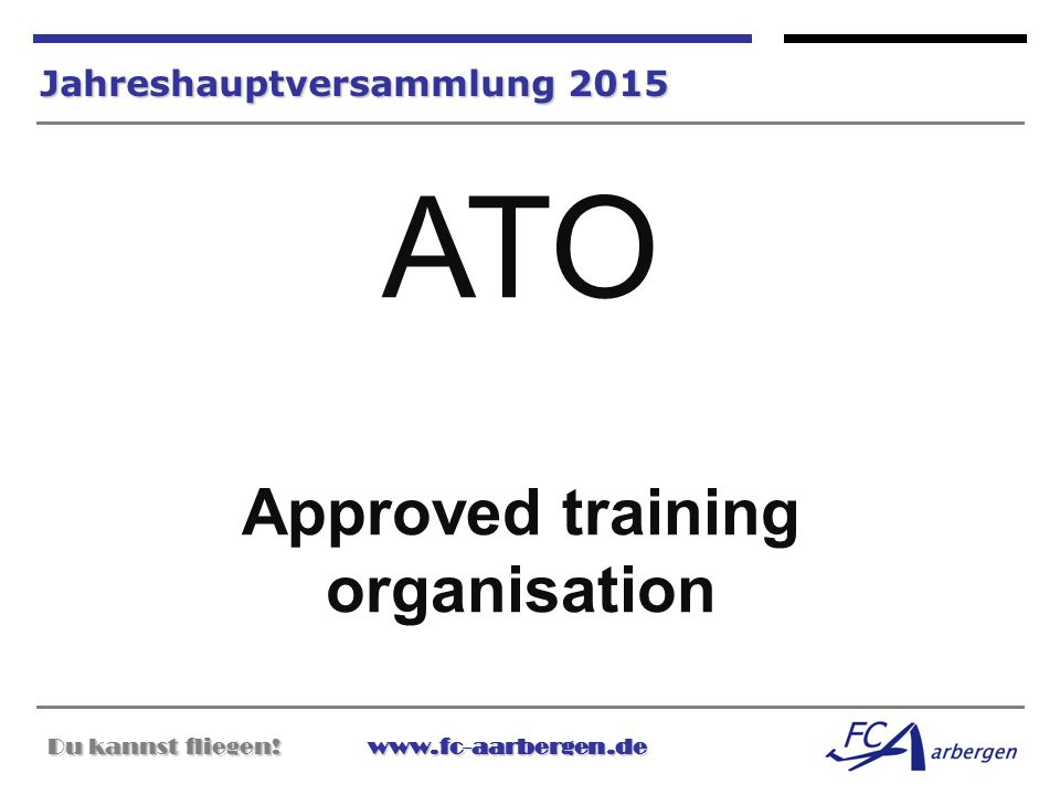 ATO Approved training organisation