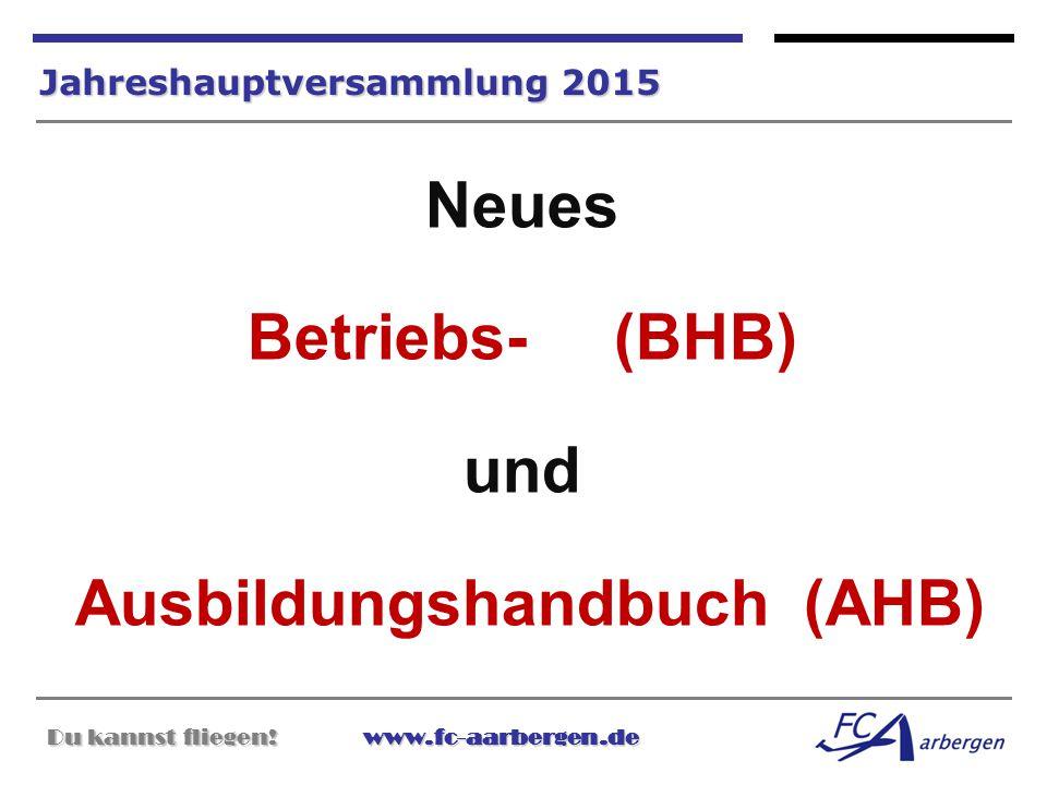 Neues Betriebs- (BHB) und Ausbildungshandbuch (AHB)